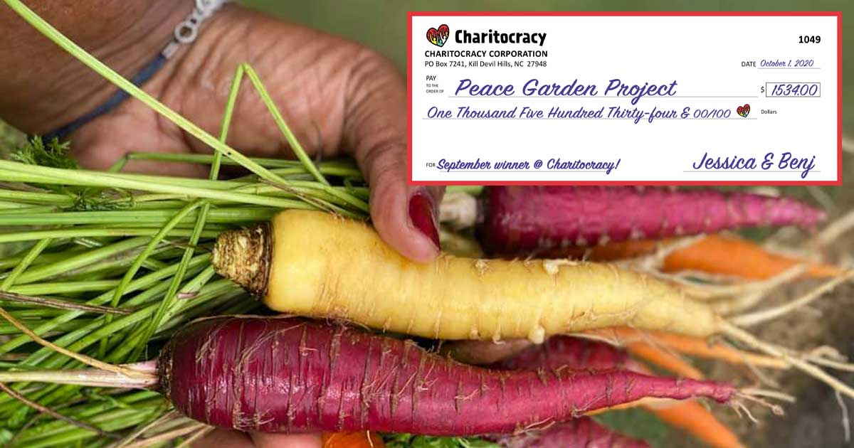 Charitocracy's 49th check to September winner Peace Garden Project for $1534