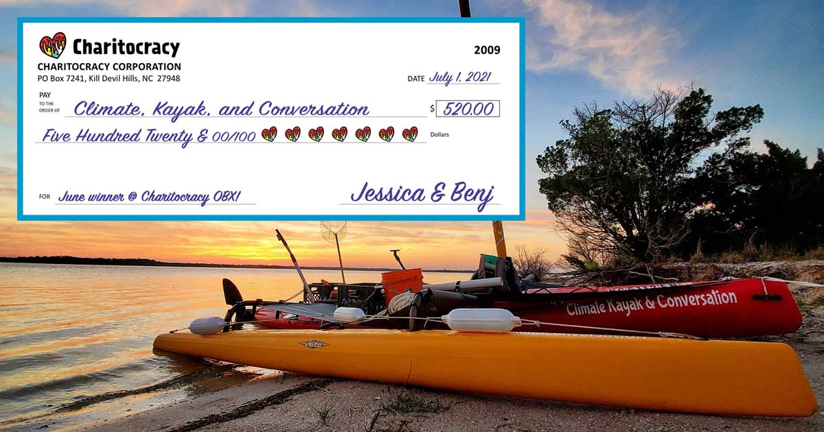 Charitocracy OBX's 9th check to June winner Climate, Kayak, and Conversation for $520
